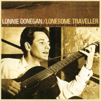 Lonnie Donegan - Lonesome Traveller
