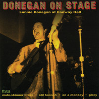 Lonnie Donegan - Donegan On Stage (Lonnie Donegan At Conway Hall)