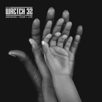 Wretch 32 - Growing Over Life (Explicit)
