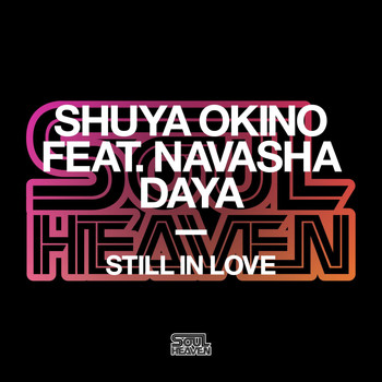 Shuya Okino - Still In Love (feat. Navasha Daya)