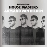 Armand Van Helden - Defected Presents House Masters - Armand Van Helden