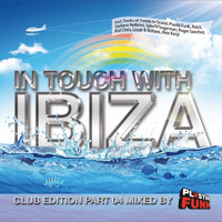 Plastik Funk - In Touch with Ibiza, Pt. 4 - Mixed by Plastik Funk