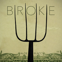 Aloe Blacc - Broke