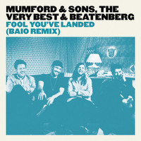 Mumford & Sons - Fool You've Landed (Baio Remix)