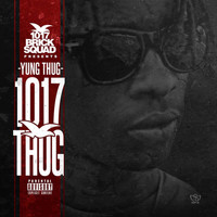 Young Thug - 1017 Thug (Explicit)