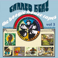 Canned Heat - The Boogie House Tapes Volume Three (Original Recording Remastered)