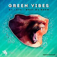 Green Vibes - My Love