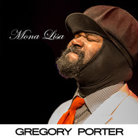 Gregory Porter - Mona Lisa