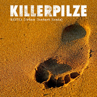 Killerpilze - MANTRA (Urban Contact Remix)