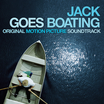Various - Jack Goes Boating (Original Motion Picture Soundtrack)