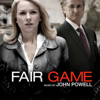 John Powell - Fair Game (Original Motion Picture Score)