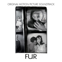 Carter Burwell - Fur: An Imaginary Portrait of Diane Arbus (Original Motion Picture Soundtrack)