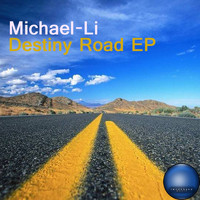 Michael-Li - Destiny Road EP