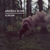 Andrea Oliva - Scream