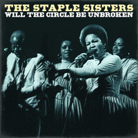The Staple Singers - The Staple Singers - Will the Circle Be Unbroken