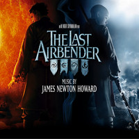 James Newton Howard - The Last Airbender (Music from the Motion Picture)