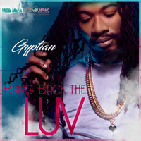 Gyptian - Bring Back the LUV -Single