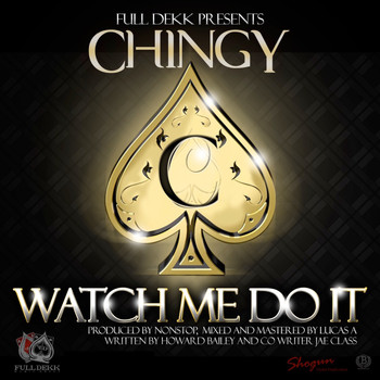 Chingy - Watch Me Do It - Single
