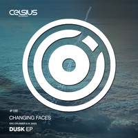 Changing Faces - Dusk EP