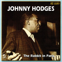 Johnny Hodges - The Rabbit In Paris