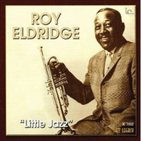 Roy Eldridge - Little Jazz