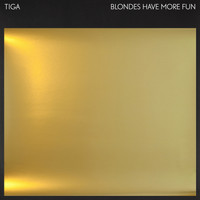 Tiga - Blondes Have More Fun EP