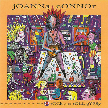 Joanna Connor - Rock and Roll Gypsy