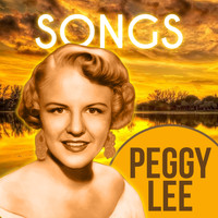 Peggy Lee - Songs