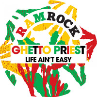 Ghetto Priest - Life Ain't Easy