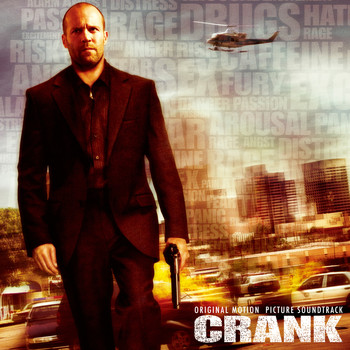 Various - Crank (Original Motion Picture Soundtrack)