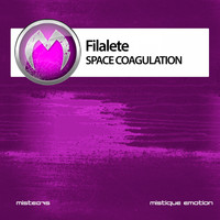 Filalete - Space Coagulation