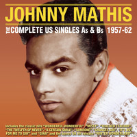 Johnny Mathis - The Complete Us Singles As & BS 1957-62