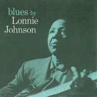 Lonnie Johnson - Blues by Lonnie Johnson (Remastered)