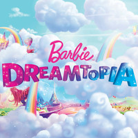 Barbie - Dreamtopia