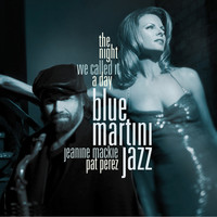 Blue Martini Jazz - The Night We Called It a Day