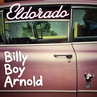 Billy Boy Arnold - Eldorado