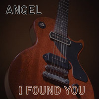 Angel - I Found You