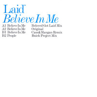 Laid - Believe in Me