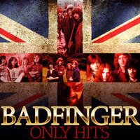 Badfinger - Only Hits