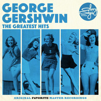 George Gershwin - The Greatest Hits Of George Gershwin