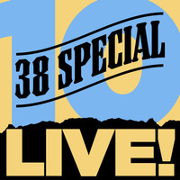 38 Special - 10 Live!