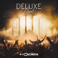 Deluxe - Live à l'Olympia
