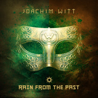 Joachim Witt - Rain from the Past