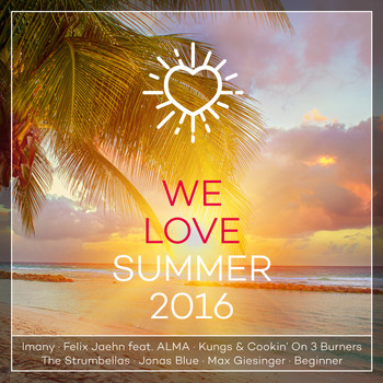 Various Artists - We Love Summer 2016 (Explicit)