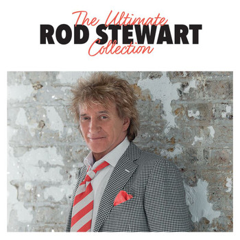 Rod Stewart - The Ultimate Collection