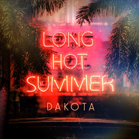Dakota - Long Hot Summer