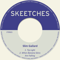 Slim Gailard - Tip Light
