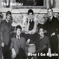 The Hollies - Here I Go Again
