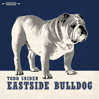 Todd Snider - Eastside Bulldog
