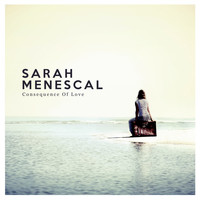 Sarah Menescal - Consequence of Love